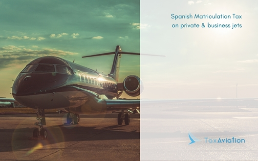 Image forSpanish Matriculation Tax on private & business jets