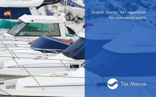 Image forSpanish charter: VAT registration for commercial yachts